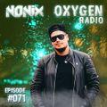 Nonix presents Oxygen Radio 071