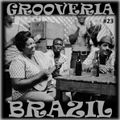 Grooveria Brazil #23 (14 aug 2021) Samba Pa Ti!!