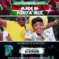 DJ OLEMACHO - MADE IN KENYA MIX 2021