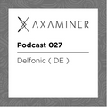 Axaminer Records Podcast #27 / Praha