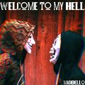 Welkom To My Hell