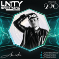 Unity Brothers Podcast #290 [GUEST MIX BY AMEDEO]