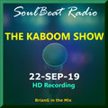 The Kaboom Show - 22-Sep-19