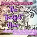 """Dan Patricks - The """"Soulful"""" Hour #017"""