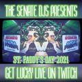 """Get Lucky"" - The Senate DJs - St. Paddy's Day Live Twitch Marathon 2021"