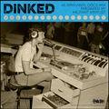 Dinked Vol1
