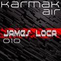 Karmak Air Podcast 010 with James Loca