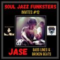 Soul Jazz Funksters Invites #12 - Dj Jase - Basslines & Broken Beats