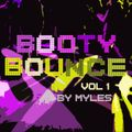 Myles - Booty Bounce vol 1