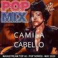 POP MIX - MAY 2020 - CAMILA CABELLO