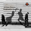 DJ Cesar Presents Progressive Shadows 003