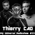 Thierry Cao - My Universe Radio Show #23 - Mix By Thierry Cao