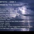 Mystic 1 (Progressive House and Progressive Breaks) Mixed by Troy Gordon