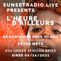Under African Skies - L'heure d'ailleurs 04/14/2021