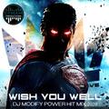Wish You Well [Multigenre Power Mix]
