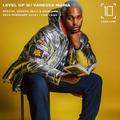 Level Up w/ Vanessa Maria & M.I.C - 28th February 2019
