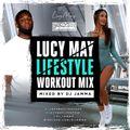 DJ JAMMA - LucyMay Lifestyle Workout Mix I
