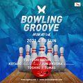 BOWLING GROOVE 418 / KOTARO DJ SET