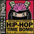 JAGUAR SKILLS HIP-HOP TIME BOMB: 2010