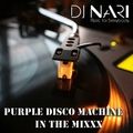DJ Nari - Purple Disco Machine in the MixXx