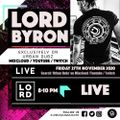 Lord Byron 8-10pm GMT  (27-11-2020)