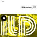 il Dramma 10 [Daydreaming] - Mixed by DJ ilD
