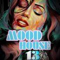 MOOD HOUSE VOL.13 BE DJ MASS-MILANO