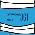 Subfactory Radio #361