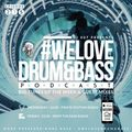 DJ 007 Presents #WeLoveDrum&Bass Podcast #275