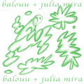 Balouu w/ Julia Mira: 12th September '20
