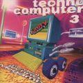 The Unity Mixers – Techno Computer 3 (1995)