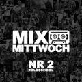 MIXTAPE am MITTWOCH #2 (Oldschool)