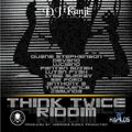 DJ Kanji – Think Twice Riddim MixTape 2021