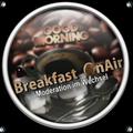 Breakfast on Air mit Darkelf und DJ AndTrax vom 22.12.2020