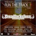 "Mixtape ""RUN THE TRACK"" Vol.1 mixed by Dreadlocksless Sound"