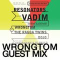 Wah Wah Live Special - Wrongtom Guest Mix