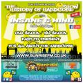 "Insane & Mind ""Live"" Sunrise FM - 1992-2020 Hardcore - 25th Feb 2020"