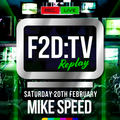 F2DTV Live S02E01 - Mike Speed