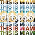 This is Miami