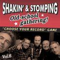 "SHAKIN' & STOMPING Radio show #8 ""Just for fun!"""