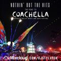 #NothinButTheHits 020 - Road 2 Coachella