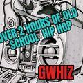 Over 2 Hours of Old School Hip Hop