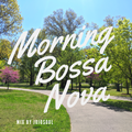 Morning Bossa Nova