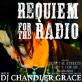 Requiem For The Radio - Keep The Streets Empty For Me