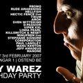 Sandy Warez @ Footworxx - Sandy Warez Birthday Party (03-02-2007)