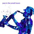 1,001 Songs You Must Hear Before You Die: Vol. 48 Jazz In the Small Hours