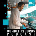 Dumble Records Podcast #045 - 2021.05