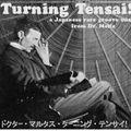 Turning Tensai
