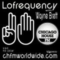 Wayne Brett's Lofrequency show on Chicago House FM 16-06-18