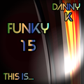 This Is... Funky Vol 15
